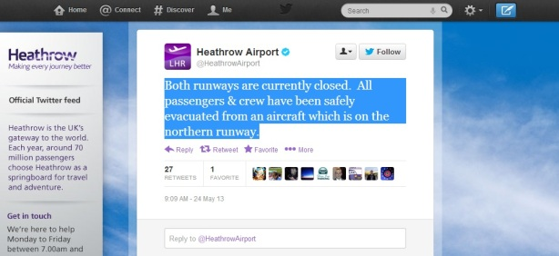 Heathrow's Twitter feed reporting the incident just after 9:00: Inmage Airport Informer